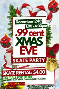 99 Cent X MAS Eve Skate